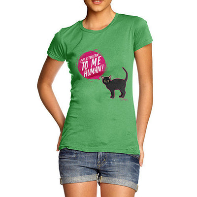 Pay Attention To Me Cat Women's T-Shirt