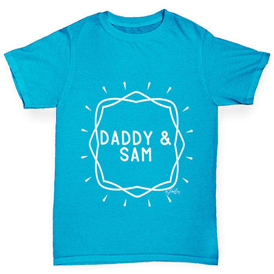 Personalised Daddy And Name Boy's