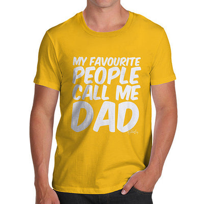 My Favourite People Call Me Dad Men's  T-Shirt