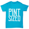 Pint Sized Girl's T-Shirt