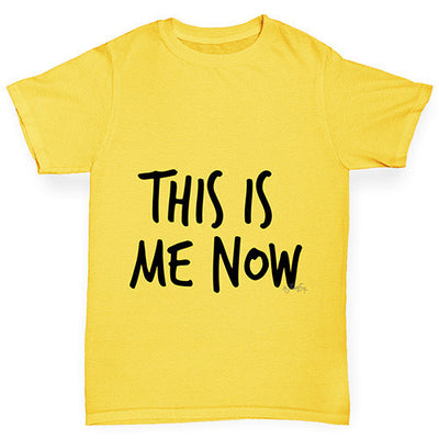 This Is Me Now  Boy's T-Shirt