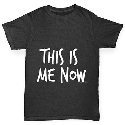 This Is Me Now  Girl's T-Shirt