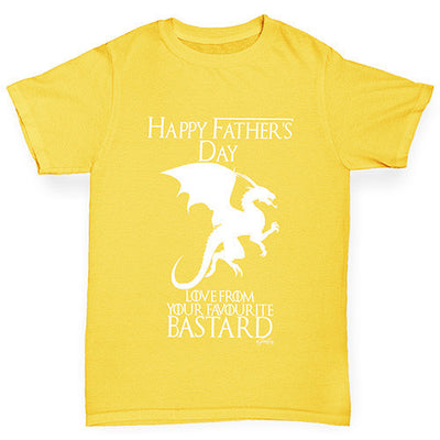 Father's Day Your Favorite B-stard Girl's T-Shirt