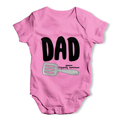 Dad Your Flipping Awesome Baby Unisex Baby Grow Bodysuit