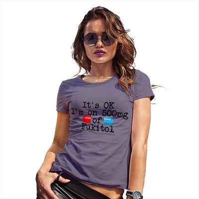 500mg Of Fukitol Women's T-Shirt