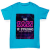 The Sass Is Strong Boy's T-Shirt