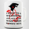 I Went To A Red Wedding Novelty Mug