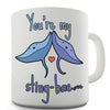 You're My Sting Ray Bae Funny Mug