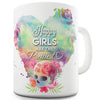 Happy Girls Are The Prettiest Funny Mug