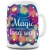 A Little Magic Ceramic Mug