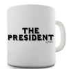 The President Novelty Mug