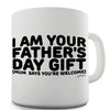 I Am Your Father's Day Gift Ceramic Mug