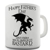Father's Day Your Favourite B-stard Novelty Mug