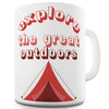 Explore The Great Outdoors Ceramic Mug