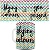 You Passed With Flying Colours Funny Mug