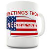 Greetings From Nebraska Flag Mug - Unique Coffee Mug, Coffee Cup