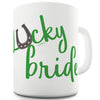 Lucky Bride Funny Mugs For Dad