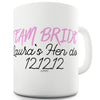 Personalised Hen Do Funny Coffee Mug