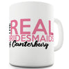 The Real Bridesmaids Personalised Funny Mugs For Women