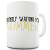 Waiting For Summer Ceramic Funny Mug