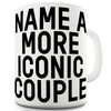 Name A More Iconic Couple Personalised Funny Mugs For Men Rude