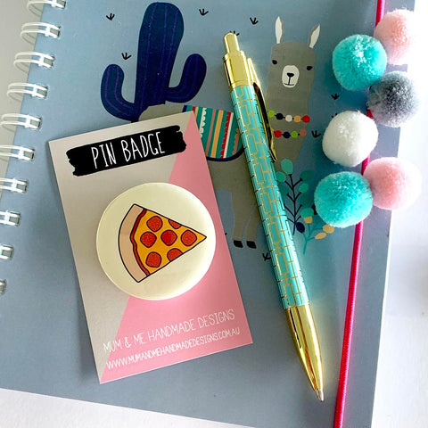 Badge - Pizza Badge by mumandmehandmadedesigns- An Australian Online Stationery and Card Shop