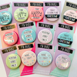 Positive Badges Badge by mumandmehandmadedesigns- An Australian Online Stationery and Card Shop