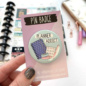 Badge - Planner Addict Badge by mumandmehandmadedesigns- An Australian Online Stationery and Card Shop