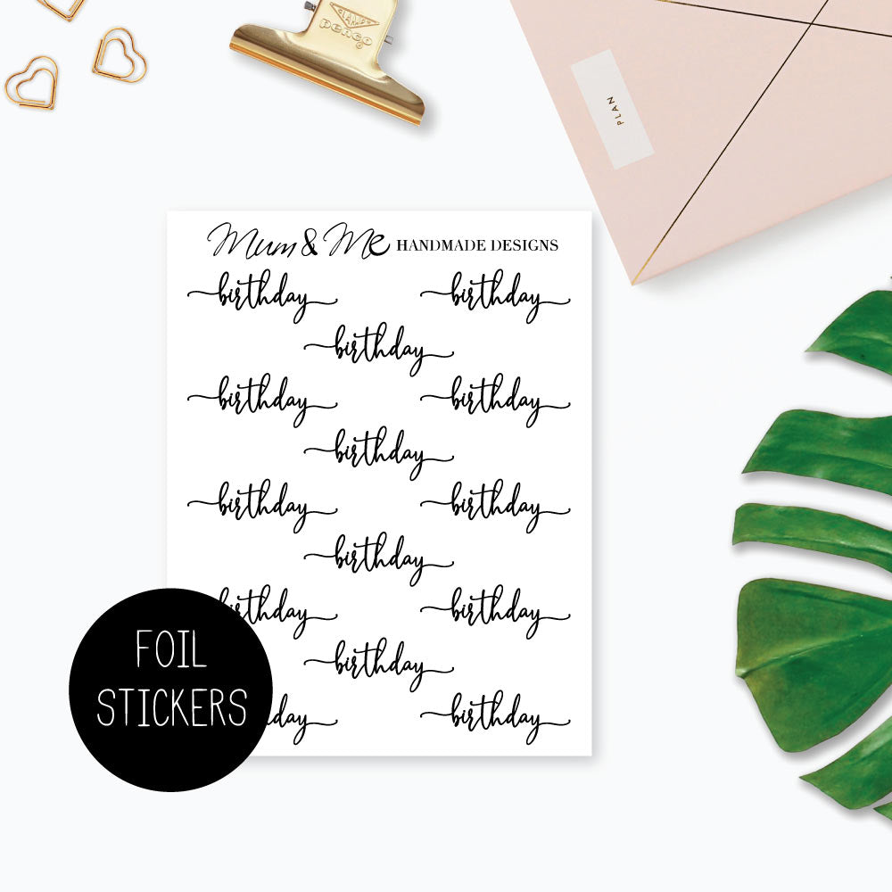 Foiled Script - Birthday-Planner Stickers by Mum and Me Handmade Designs - An Australian Online Stationery, Planner Stickers and Card Shop