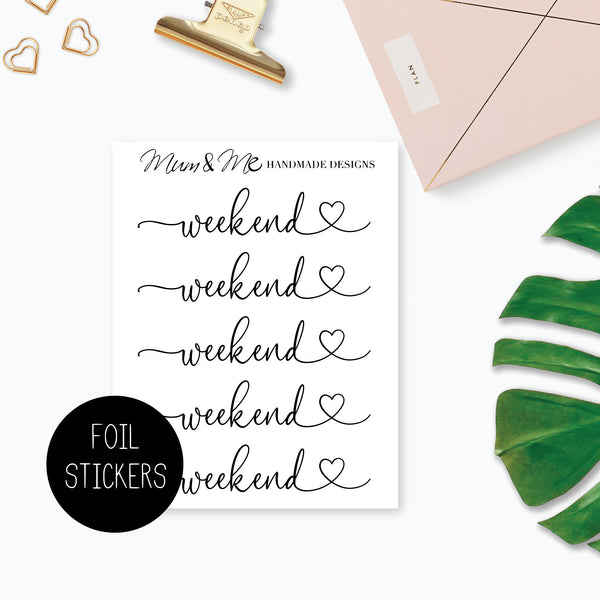 Foiled - Weekend Banner-Planner Stickers by Mum and Me Handmade Designs - An Australian Online Stationery, Planner Stickers and Card Shop