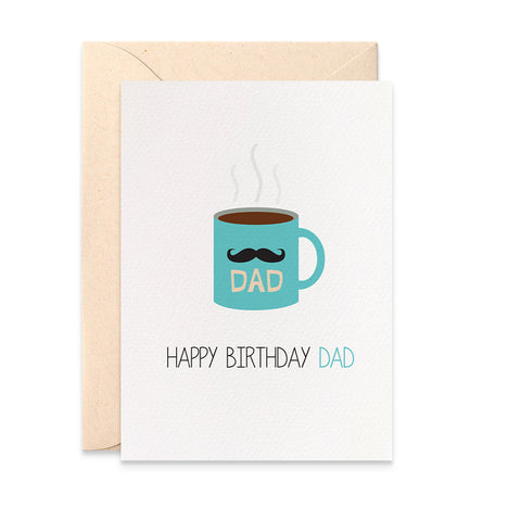 Hot Coffee Cup for Dad Greeting Card by mumandmehandmadedesigns- An Australian Online Stationery and Card Shop