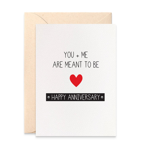 You + Me Are meant to be Greeting Card by mumandmehandmadedesigns- An Australian Online Stationery and Card Shop