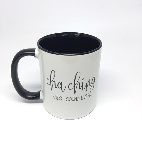 Mug - Cha Ching Coffee Mug by mumandmehandmadedesigns- An Australian Online Stationery and Card Shop