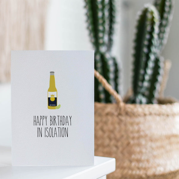 Beer In Isolation Greeting Card by mumandmehandmadedesigns- An Australian Online Stationery and Card Shop