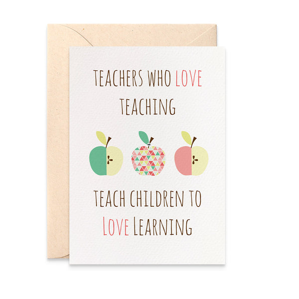 Teachers Quote with Apples Greeting Card by mumandmehandmadedesigns- An Australian Online Stationery and Card Shop
