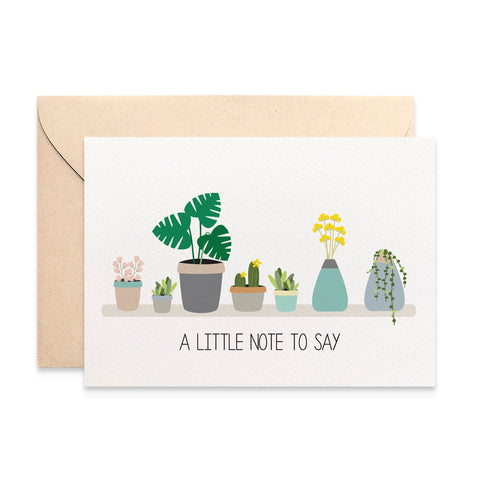 Plants Note To Say Greeting Card by mumandmehandmadedesigns- An Australian Online Stationery and Card Shop