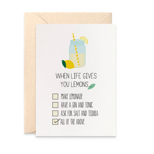 When Life gives you Lemons Greeting Card by mumandmehandmadedesigns- An Australian Online Stationery and Card Shop