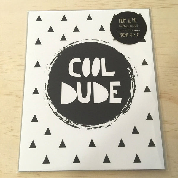 Print - Cool Dude Monochrome Wall Art Print by mumandmehandmadedesigns- An Australian Online Stationery and Card Shop