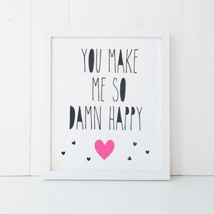 Print - Damn Happy Wall Art Print by Mum and Me Handmade Designs - An Australian Stationery Online Shop