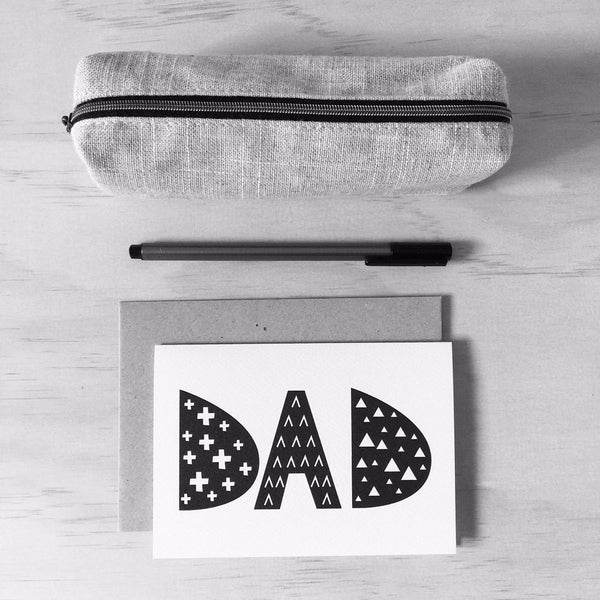 DAD Monochrome Greeting Card by mumandmehandmadedesigns- An Australian Online Stationery and Card Shop