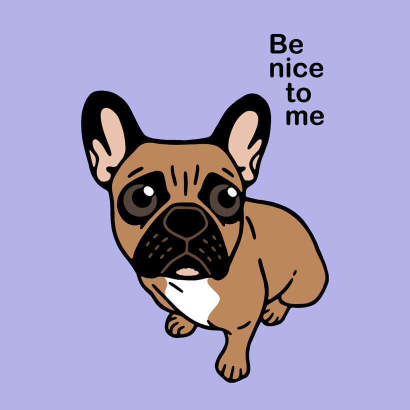 Be nice to the cute black mask fawn Frenchie