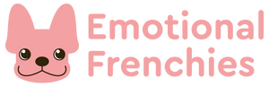 Emotional Frenchies