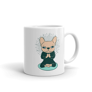 Meditate with the cute Frenchie to stay Zen Mug made in the USA by Emotional Frenchies