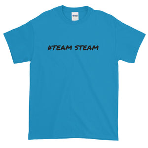 #TEAM STEAM - Quality unisex Short-Sleeve T-Shirt