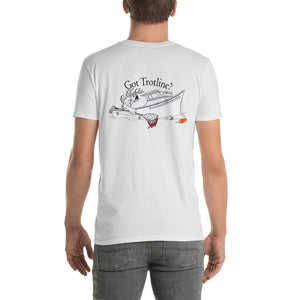 Got Trotline? - Comfortable,  Back Print Design with Front Left Chest Print Bassrack logo Short Sleeve T-shirt (Sizes Small - 3XL & Multiple Colors Available)