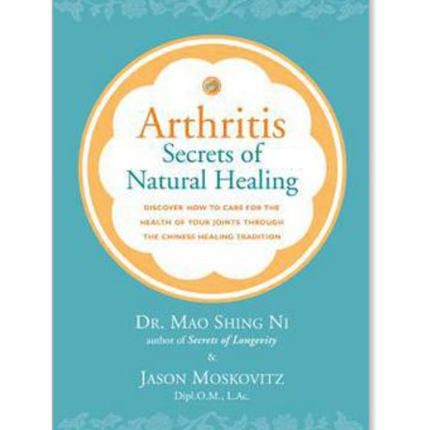 Arthritis : Secrets of Natural Healing
