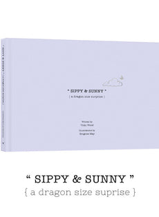 Sippy & Sunny {A Dragon Size Surprise}