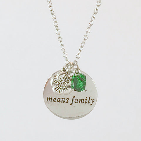 "Sweet ""Ohana Means Family"" Necklace with Green Crystal Charm"
