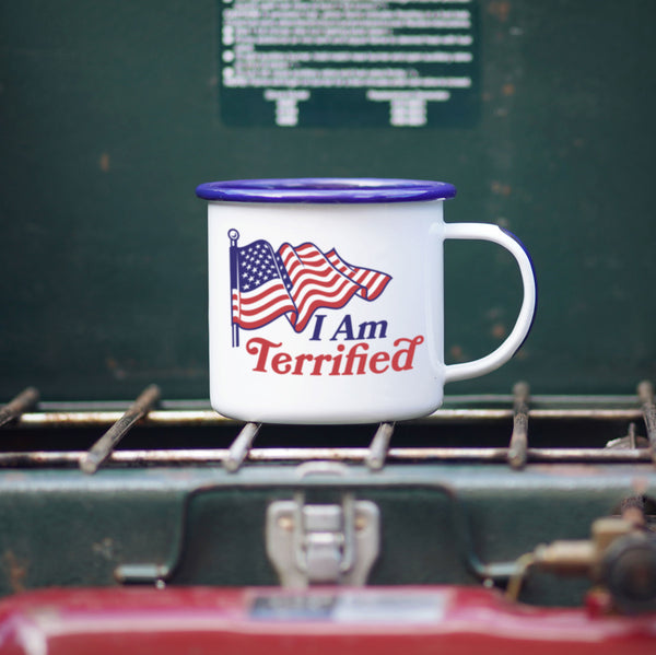 I Am Terrified Patriotic Progressive Camp Mug
