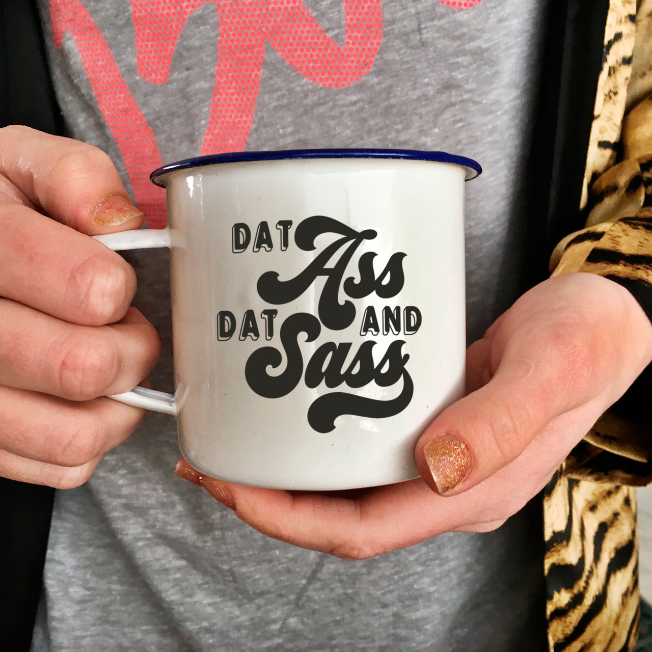 Funny and Romantic Enamel Camping Mug: Dat Ass and Dat Sass-Enamel Co.